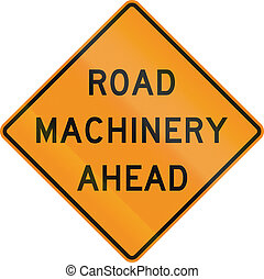 United States MUTCD road sign - Road machinery ahead