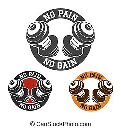 No Pain No Gain - Hands with dumbbells and Gym Motto No pain...
