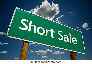 Short Sale Green Road Sign Over Clouds - Short Sale Green...