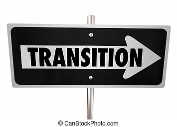 Transition Word Sign Change Improvement New Way - Transition...