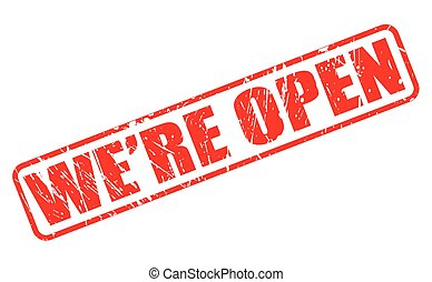 We are open red stamp text on white