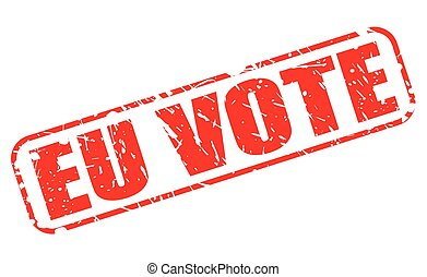 EU VOTE red stamp text on white