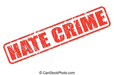 HATE CRIME red stamp text on white