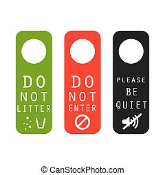 Do not litter, enter, be quiet door signs Silence please...