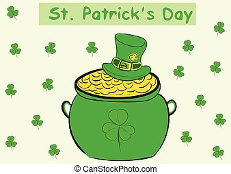 Pot of a St Patricks Day - Green pot with coins a St...