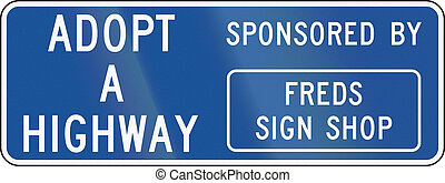 United States MUTCD road sign - Adopt a highway.