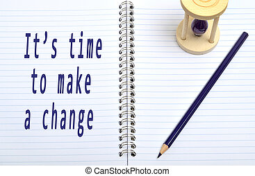 Its time to make a change wors on notebook