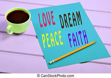 Love Dream Peace Faith