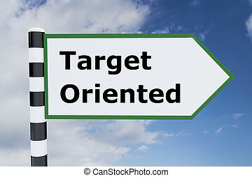 Target Oriented concept - Render illustration of Target...
