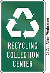 United States MUTCD road sign - Recycling collection center.