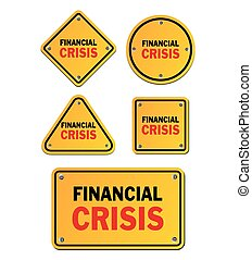 financial crisis signs - suitable for signs and symbols