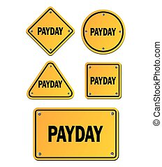 payday yellow signs - suitable for signs and symbols