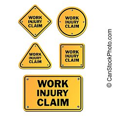 work injury claim signs - suitable for signs and symbols