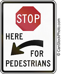 United States MUTCD regulatory road sign - Stop here for...