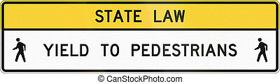 United States MUTCD crosswalk road sign - Yield to...