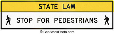 United States MUTCD crosswalk road sign - Stop for...