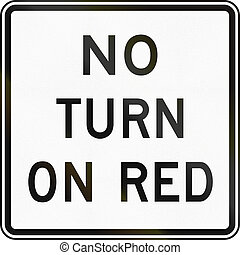 United States MUTCD regulatory road sign - No turn on red