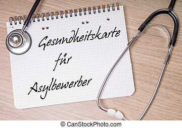 Health Card - Stethoscope and note with the German words...