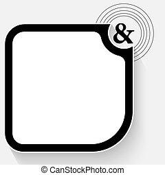 Black text box for your text and ampersand