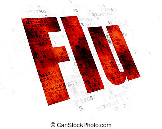 Medicine concept: Flu on Digital background