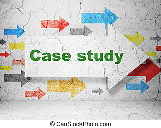 Learning concept: arrow with Case Study on grunge wall background