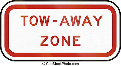 United States MUTCD regulatory road sign - Tow away zone