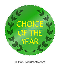 choice of year - Best choice of the year symbol. Green icon...