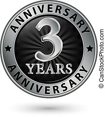 3 years anniversary silver label, vector illustration