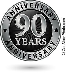 90 years anniversary silver label, vector illustration