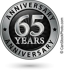 65 years anniversary silver label, vector illustration