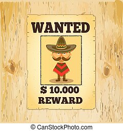 Wanted reward poster - Old styled wild west poster Wanted...