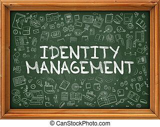 Identity Management - Hand Drawn on Green Chalkboard.