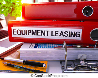 Red Office Folder with Inscription Equipment Leasing on...