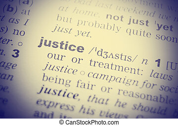 Dictionary definition of the word Justice in English. Vignetting effect.