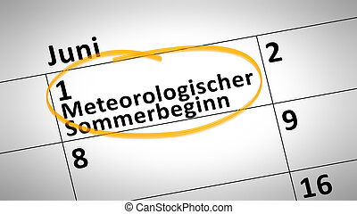 Meteorological beginning of the summer first of june in...