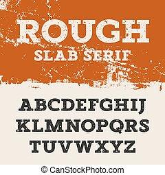 Grunge Slab Serif 001 - Grunge font. Retro alphabet in...