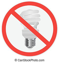 No fluorescent light bulb allowed sign