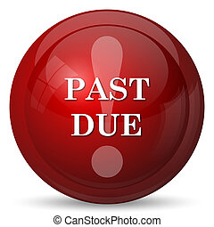 Past due icon Internet button on white background