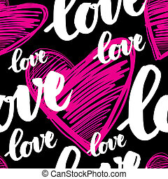 pattern with sign LOVE - Vector handwritten calligraphy...