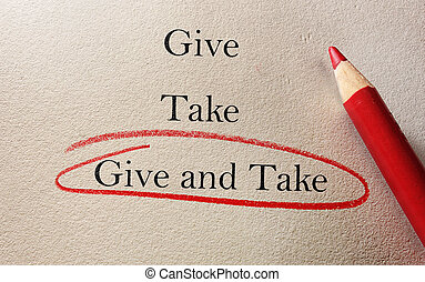 Give and Take Compromise - Give and Take red pencil circle...