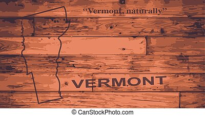 Vermont Map Brand - Vermont state map brand on wooden boards...