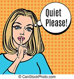 Girl says Quiet Please Vector retro woman with silence sign,...