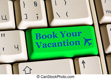 Book Your Vacantion on computer keyboard - online booking...