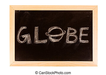 Globe words and image write by hand on blackboard.