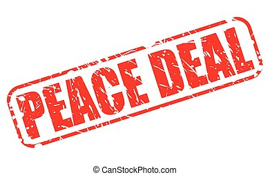 PEACE DEAL red stamp text on white