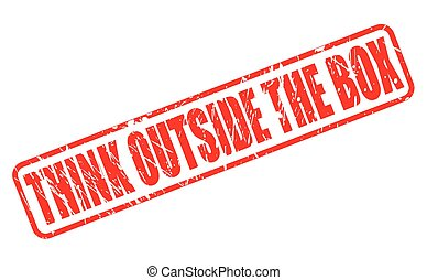 THINK OUTSIDE THE BOX red stamp text on white