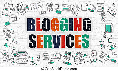 Blogging Services Concept Multicolor on White Brickwall -...