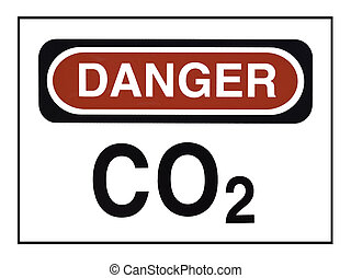 Carbon Dioxide Warning - Sign with CO2 Danger warning