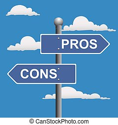 Pros and cons - Pros, cons, street, signs, comparing,...