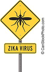 Zika Virus Roadsign - Vector concept about the danger...